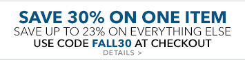 save 30% on one item