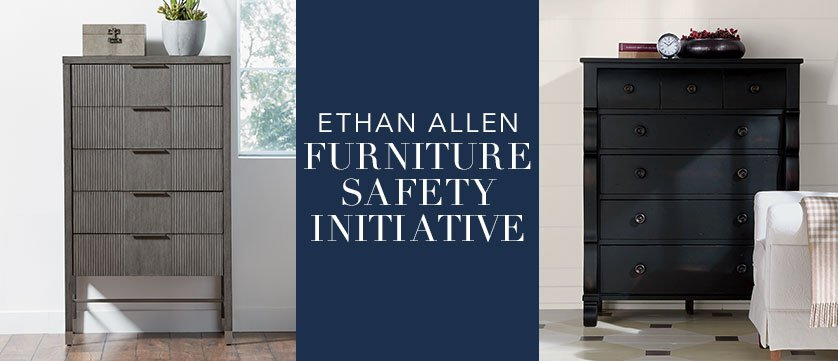 Ethan Allen Furniture Safety Initiative